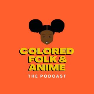 Colored Folk & Anime