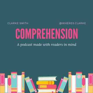 Comprehension with Clarke