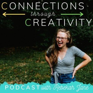 Connections through Creativity with Rebekah Jane Art