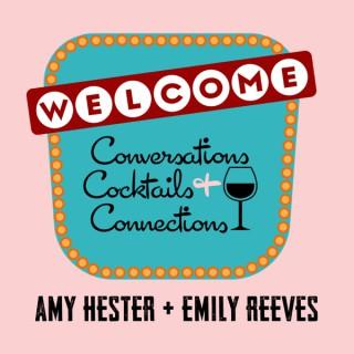 Conversations Cocktails + Connections