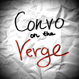 Convo on the Verge
