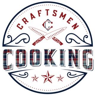 Craftsmen Cooking