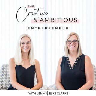 Creative and Ambitious Entrepreneur Podcast
