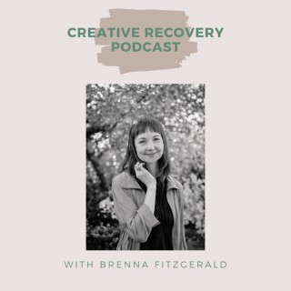 Creative Recovery Podcast