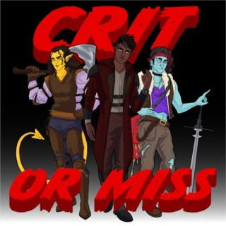 Crit or Miss