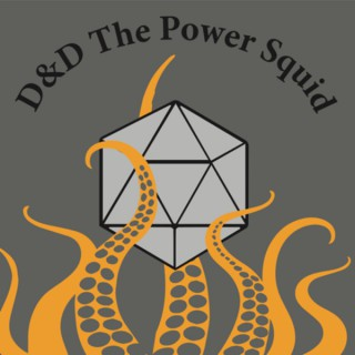 D&D The Power Squid