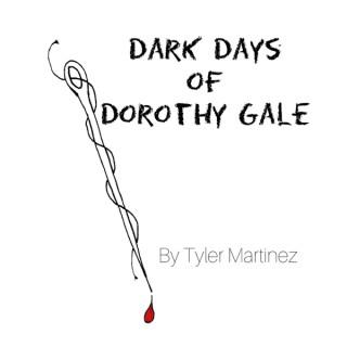 Dark Days of Dorothy Gale