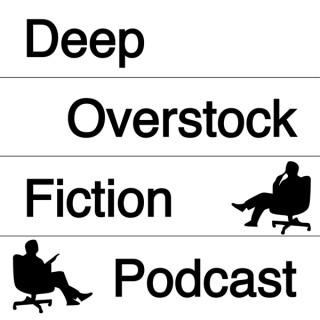 Deep Overstock Fiction