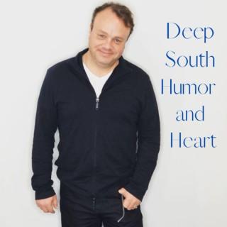 Deep South Humor and Heart