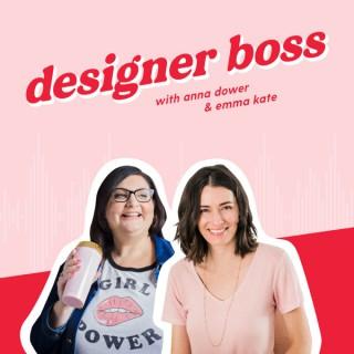Designer Boss