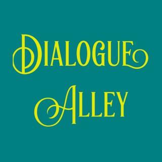 Dialogue Alley