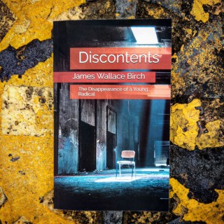 Discontents: The Disappearance of a Young Radical Audio Book