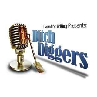 Ditch Diggers