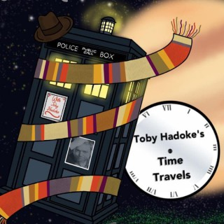 Doctor Who: Toby Hadoke's Time Travels