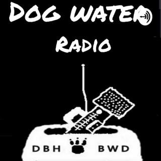 Dog Water Radio