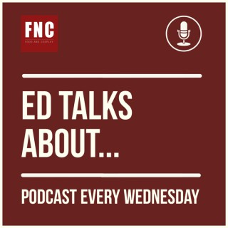 Ed Talks About Podcast