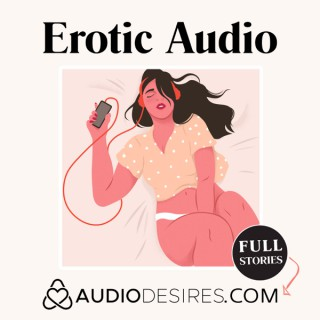 Erotic Audio by Audiodesires.com