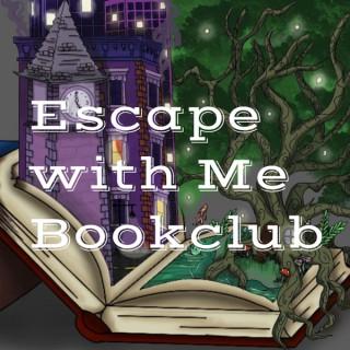 Escape with Me Bookclub