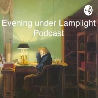 Evening under Lamplight Podcast