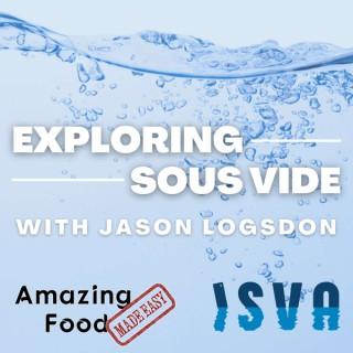 Exploring Sous Vide