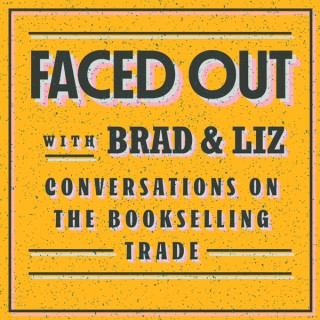 Faced Out, with Brad & Liz
