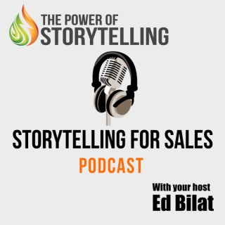 Storytelling for Sales Podcast Sales Training   Sales Techniques