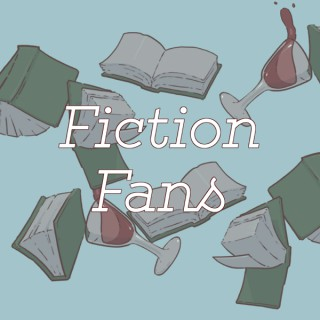 Fiction Fans: We Read Books and Other Words Too