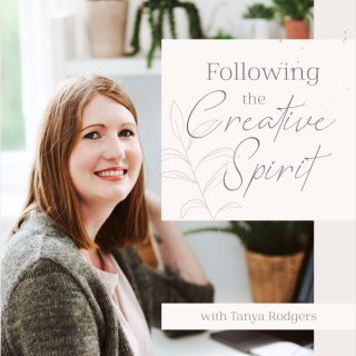 Following the Creative Spirit Podcast