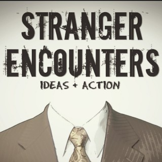 Stranger Encounters