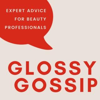 Glossy Gossip by BeautyScripts