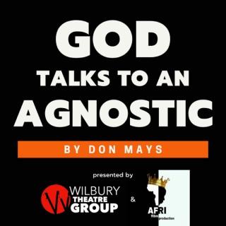 God Talks To An Agnostic