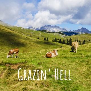 Grazin' Hell