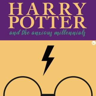 Harry Potter and the Anxious Millennials