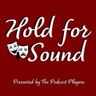 Hold for Sound