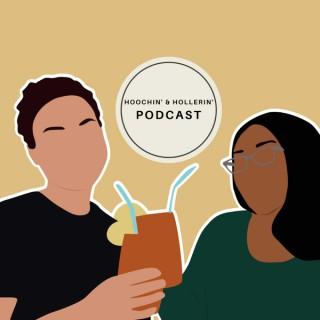 Hoochin' & Hollerin' Podcast