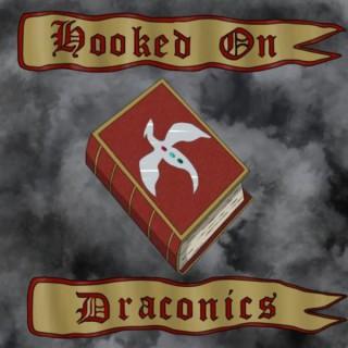 Hooked On Draconics