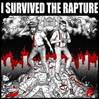 I Survived the Rapture
