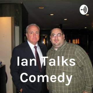 Ian Talks Comedy