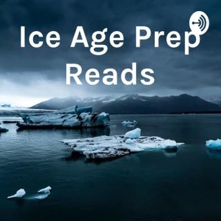 Ice Age Prep Reads