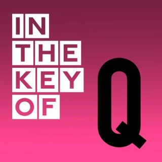 In the Key of Q
