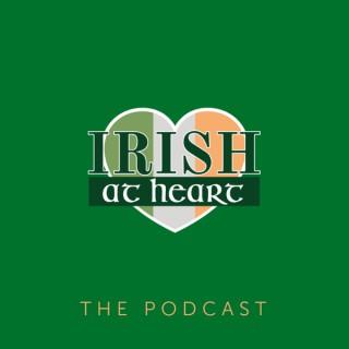 Irish at Heart: The Podcast