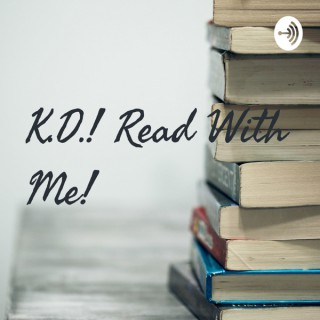 K.D.! Read With Me!