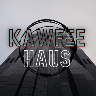 KawFee Haus
