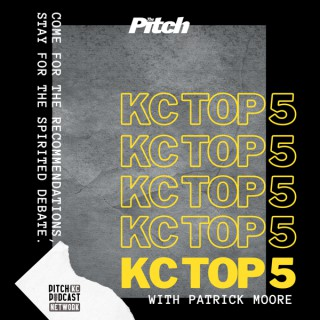 KC Top 5 (The Pitch KC)