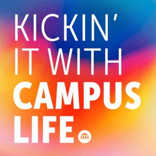 Kickin' It With Campus Life