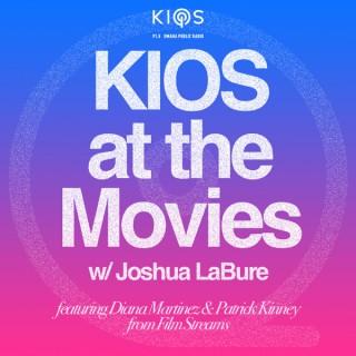 KIOS at the Movies