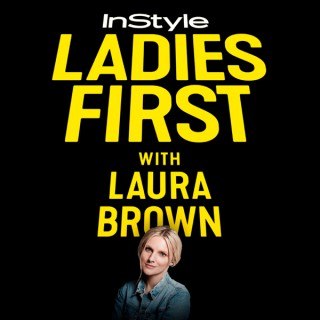 Ladies First with Laura Brown