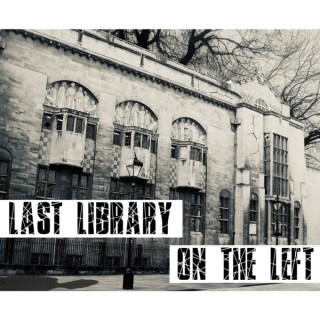 Last Library on the Left