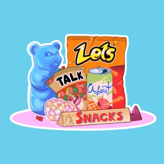 Let's Talk About Snacks