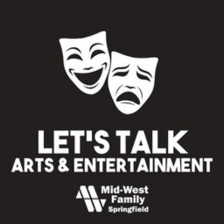 Let's Talk Arts & Entertainment Podcast